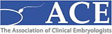 Association of Clinical Embryologists